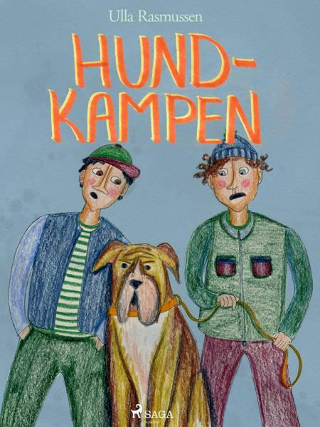 Hundkampen af Ulla Rasmussen