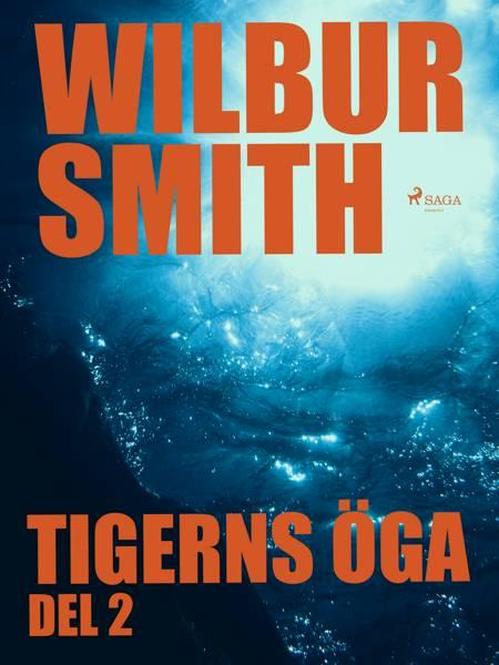 Tigerns öga del 2 af Wilbur Smith