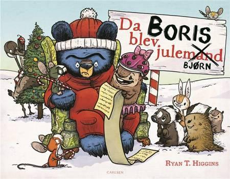 Da Boris blev julebjørn af Ryan T. Higgins