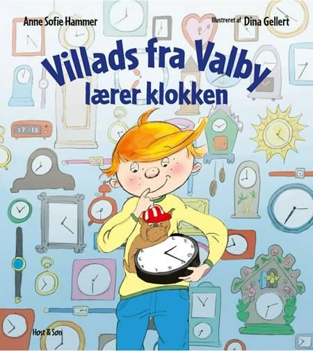 Villads fra Valby lærer klokken af Anne Sofie Hammer