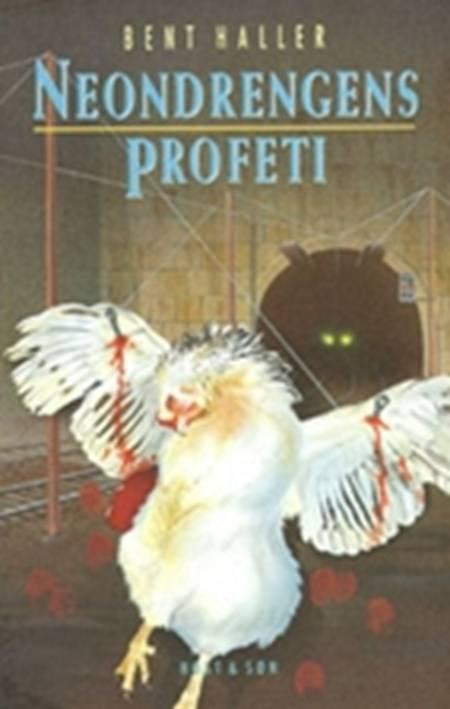 Neondrengens profeti af Bent Haller