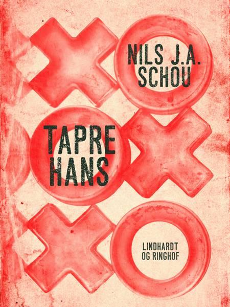 Tapre Hans af Nils J. A. Schou
