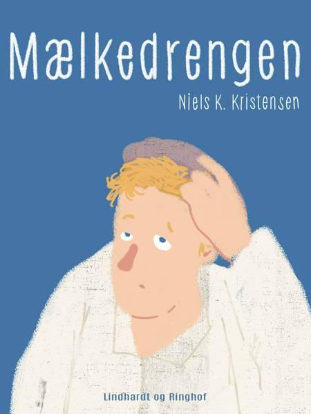 Mælkedrengen af Niels K. Kristensen