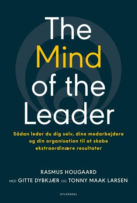 The Mind of the Leader af Rasmus Hougaard, Gitte Dybkjær og Tonny Maak Larsen