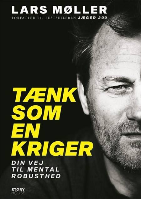 Tænk som en kriger af Lars Møller
