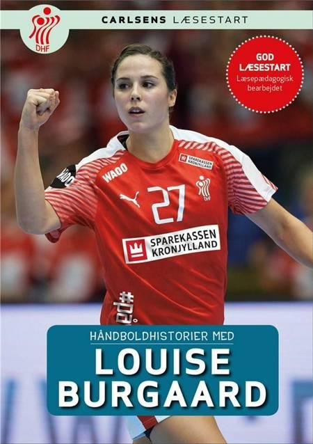 Håndboldhistorier - med Louise Burgaard af Dansk Håndbold Forbund