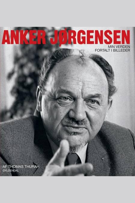 Anker Jørgensen af Thomas Thurah
