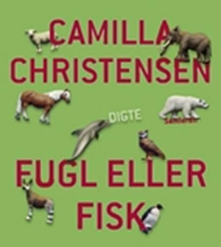 Fugl eller fisk af Camilla Christensen