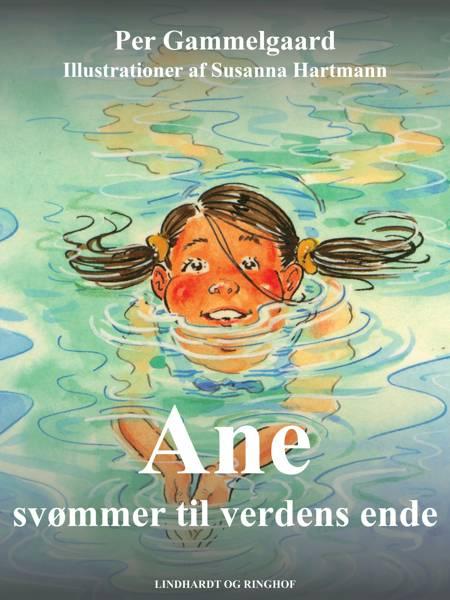 Ane svømmer til verdens ende af Per Gammelgaard