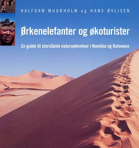 Ørkenelefanter og økoturister af Halfdan Muurholm, Hans Øvlisen og Halfdan Muurholm og Hans Øvlisen