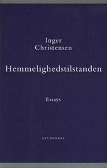 Hemmelighedstilstanden af Inger Christensen