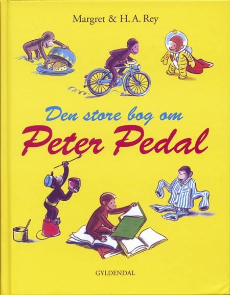 Den store bog om Peter Pedal af H.A. Rey og Margret Rey