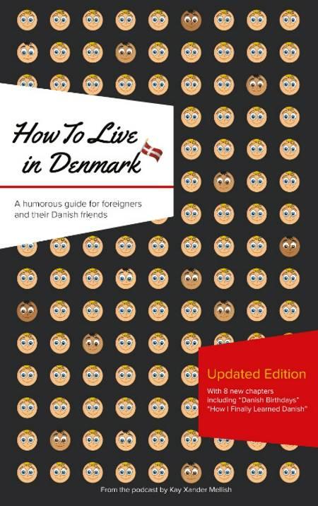 How to live in Denmark af Kay Xander Mellish