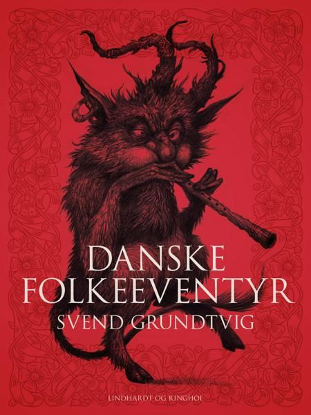 Danske folkeeventyr af Svend Grundtvig