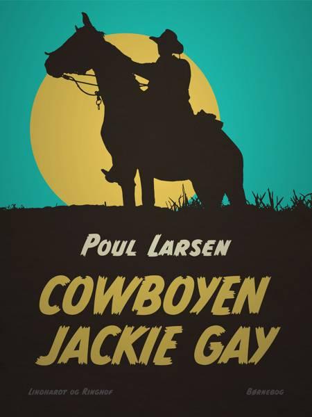 Cowboyen Jackie Gay af Poul Larsen