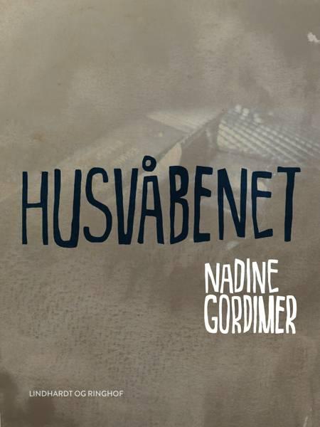 Husvåbenet af Nadine Gordimer