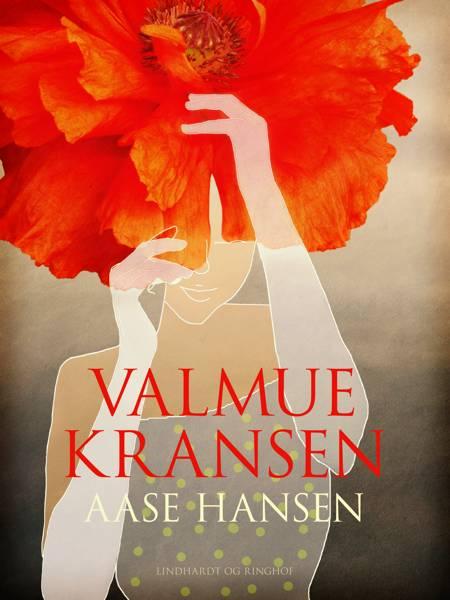 Valmuekransen af Aase Hansen