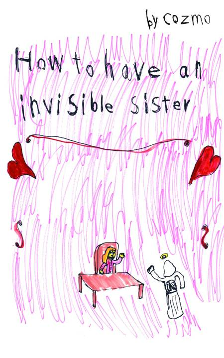 How to have an invisible sister af David Cozmo Stendevad Kjær
