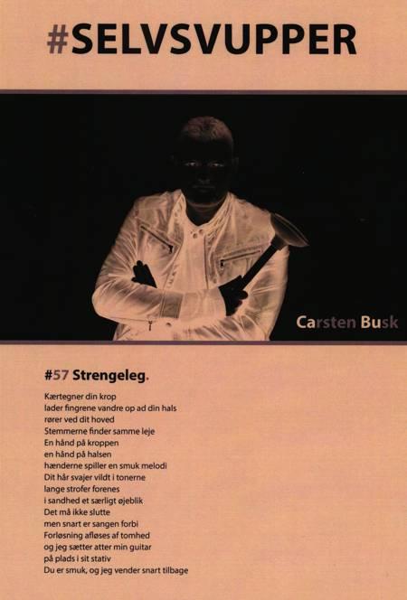 #Selvsvupper af Carsten Kjær Busk