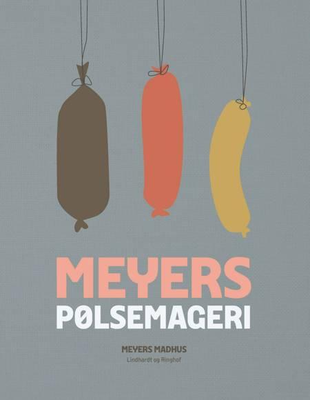 Meyers pølsemageri af Erik Lautrup-Nielsen og Meyers Madhus