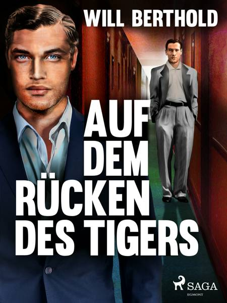 Auf dem Rücken des Tigers af Will Berthold