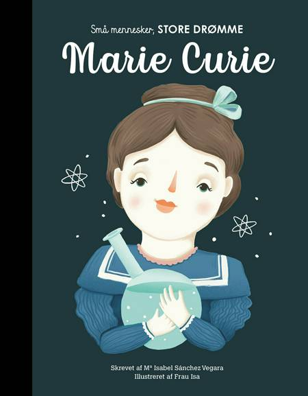 Marie Curie af Maria Isabel Sanchez Vegara