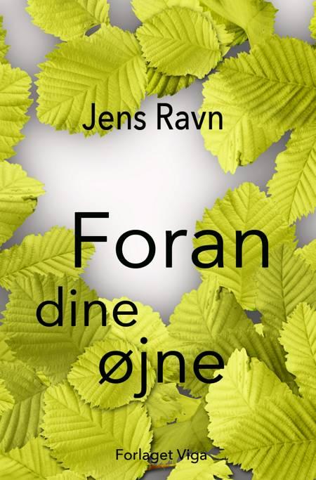 Foran dine øjne af Jens Ravn