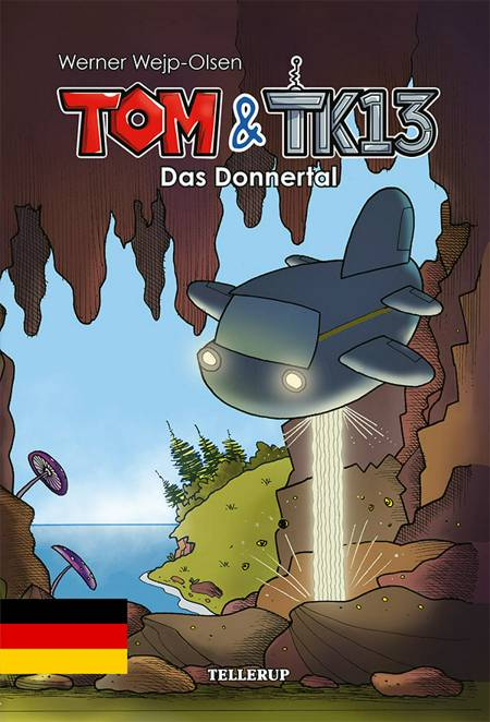 Tom & TK13 #1: Das Donnertal af Werner Wejp-Olsen