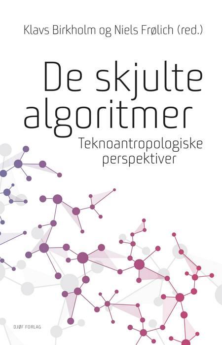 De skjulte algoritmer af Klavs Birkholm og Niels Frølich m.fl.