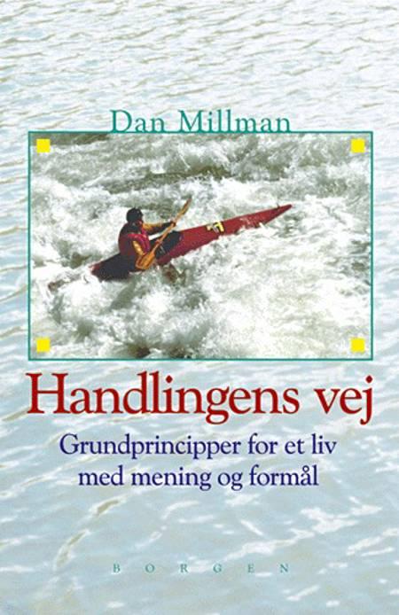 Handlingens vej af Dan Millman