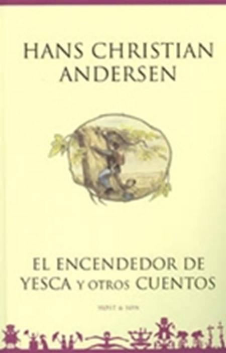 El encendedor de yesca y otros cuentos af H.C. Andersen