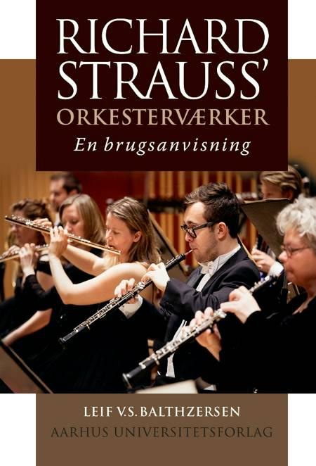 Richard Strauss' orkesterværker af Leif V.S. Balthzersen