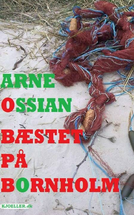 Bæstet på Bornholm af Arne Ossian