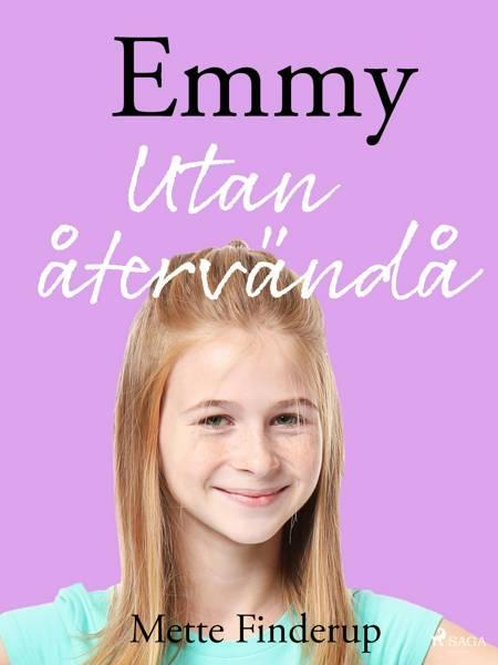 Emmy 9 - Utan återvändo af Mette Finderup