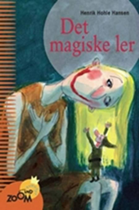 Det magiske ler af Henrik Hohle Hansen