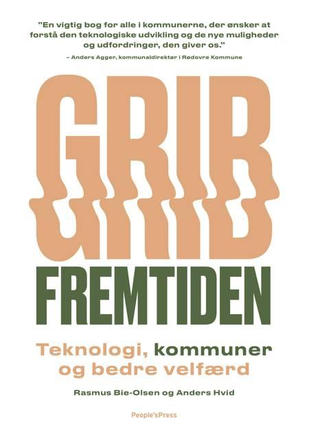 Grib fremtiden af Anders Hvid og Rasmus Bie-Olsen m.fl.