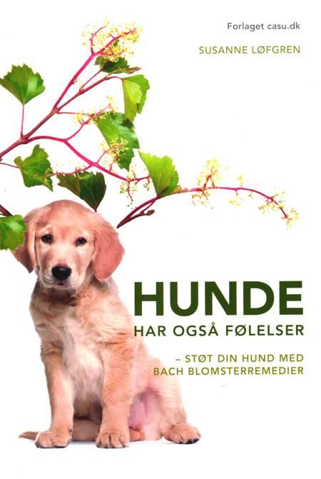 Hunde har også følelser af Susanne Løfgren