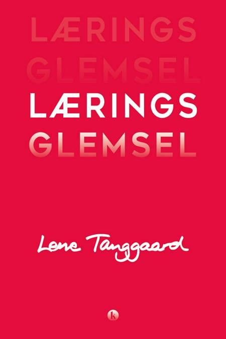 Læringsglemsel af Lene Tanggaard