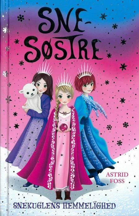Snekuldens hemmelighed af Astrid Foss
