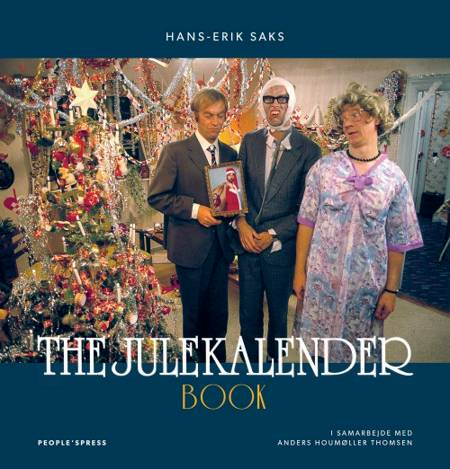 The Julekalender Book af Anders Houmøller Thomsen og Hans-Erik Sax