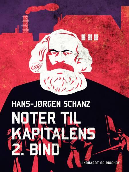 Noter til Kapitalens 2. bind af Hans-Jørgen Schanz