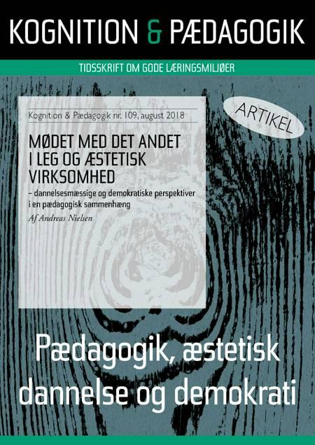 Mødet med det andet i leg og æstetisk virksomhed af Andreas Nielsen