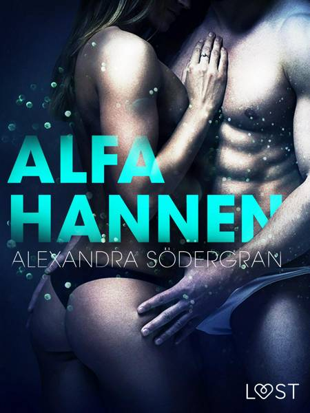Alfahannen af Alexandra Södergran