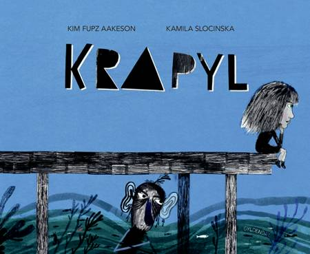 Krapyl af Kim Fupz Aakeson og Kamila Slocinska