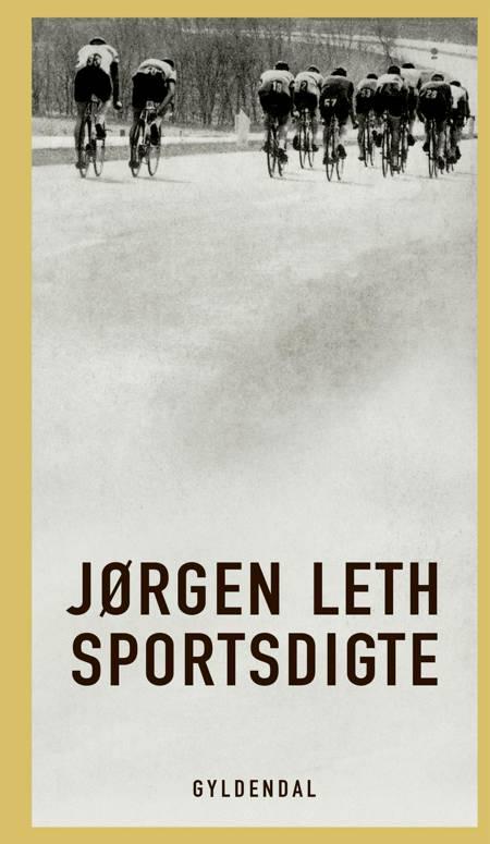 Sportsdigte af Jørgen Leth