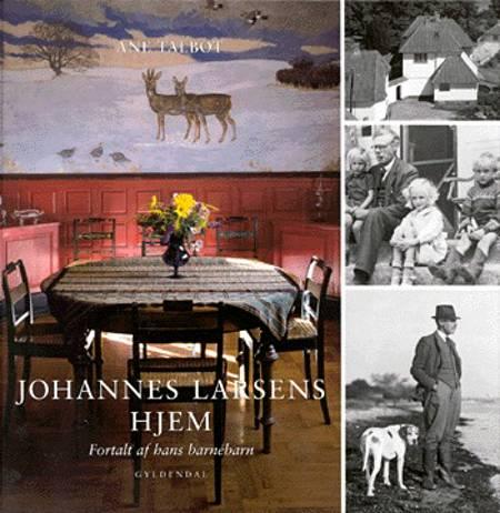 Johannes Larsens hjem af Ane Talbot