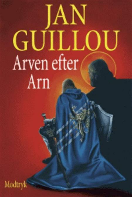 Arven efter Arn af Jan Guillou