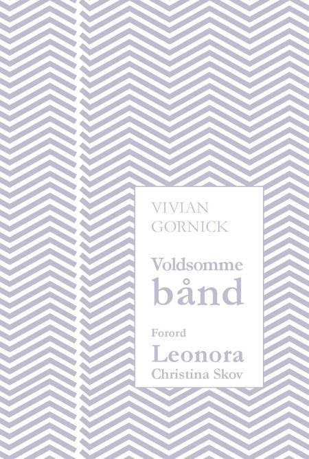 Voldsomme bånd af Vivian Gornick
