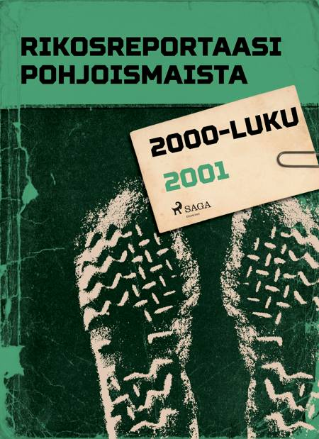 Rikosreportaasi Pohjoismaista 2001 af Eri Tekijöitä