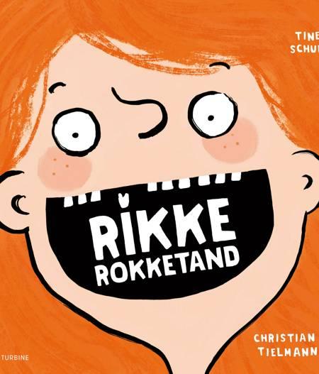 Rikke Rokketand af Christian Tielmann